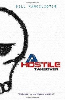 [PDF] [EPUB] A Hostile Takeover Download by Bill Kandiliotis