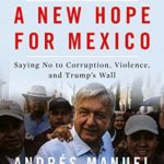 [PDF] [EPUB] A New Hope for Mexico Download
