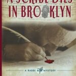 [PDF] [EPUB] A Scribe Dies in Brooklyn (A Rabbi Ben Mystery #2) Download