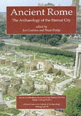 [PDF] [EPUB] Ancient Rome: The Archaeology of the Eternal City Download by Jon Coulston