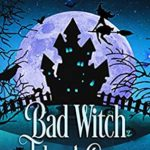 [PDF] [EPUB] Bad Witch Takes a Case (Bad Witch #1) Download