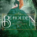 [PDF] [EPUB] Beholden (The Fairest Maidens, #1) Download