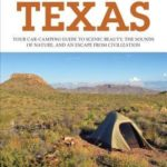 [PDF] [EPUB] Best Tent Camping: Texas: Your Car-Camping Guide to Scenic Beauty, the Sounds of Nature, and an Escape from Civilization Download
