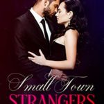 [PDF] [EPUB] Betrayal (Small Town Strangers Book 2) Download