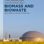 [PDF] [EPUB] Biomass and Biowaste: New Chemical Products from Old Download
