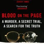 [PDF] [EPUB] Blood on the Page: A Murder, a Secret Trial, a Search for the Truth Download