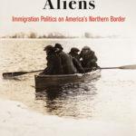 [PDF] [EPUB] Bootlegged Aliens: Immigration Politics on America's Northern Border Download