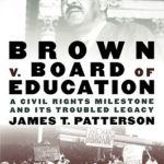 [PDF] [EPUB] Brown V. Board of Education: A Civil Rights Milestone and Its Troubled Legacy Download