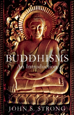 [PDF] [EPUB] Buddhisms: An Introduction Download by John S. Strong