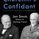 [PDF] [EPUB] Churchill's Confidant: Jan Smuts, Enemy to Lifelong Friend Download