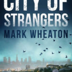 [PDF] [EPUB] City of Strangers (Luis Chavez, #2) Download