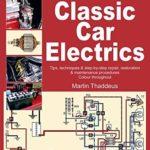 [PDF] [EPUB] Classic Car Electrics (Enthusiast's Restoration Manual series) Download