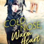 [PDF] [EPUB] Cold Nose, Warm Heart (Fur Haven Dog Park, #1) Download