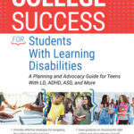 [PDF] [EPUB] College Success for Students with Learning Disabilities: A Planning and Advocacy Guide for Teens with LD, Adhd, Asd, and More Download
