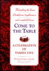 [PDF] [EPUB] Come to the Table: A Celebration of Family Life Download by Doris Christopher