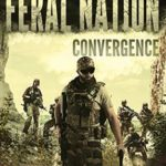 [PDF] [EPUB] Convergence (Feral Nation #6) Download
