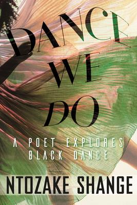 [PDF] [EPUB] Dance We Do: A Poet Explores Black Dance Download by Ntozake Shange