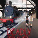 [PDF] [EPUB] Deadly Travel: A World War II Mystery (Deadly, #5) Download