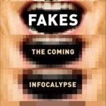 [PDF] [EPUB] Deepfakes: The Coming Infocalypse Download
