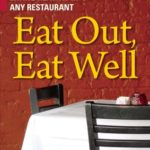 [PDF] [EPUB] Eat Out, Eat Well: The Guide to Eating Healthy in Any Restaurant (American Diabetes Association) Download