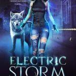 [PDF] [EPUB] Electric Storm (Raven Investigations, #1) Download