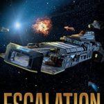 [PDF] [EPUB] Escalation (The Frontiers Saga: Part 2: Rogue Castes, #1) Download