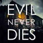 [PDF] [EPUB] Evil Never Dies Download