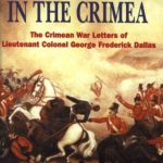 [PDF] [EPUB] Eyewitness In The Crimea: The Crimean War Letters of Lieutenant Colonel George Frederick Dallas, 1854-1856 Download