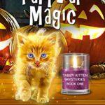 [PDF] [EPUB] Familiar Magic (Tabby Kitten Mystery Series #1) Download