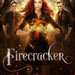 [PDF] [EPUB] Firecracker: A Young Adult Fantasy (Arcturus Academy Book 1) Download