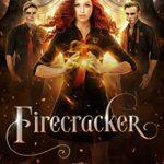 [PDF] [EPUB] Firecracker: A Young Adult Fantasy (Arcturus Academy Book 1) Download