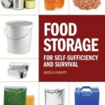 [PDF] [EPUB] Food Storage for Self-Sufficiency and Survival: The Essential Guide for Family Preparedness Download