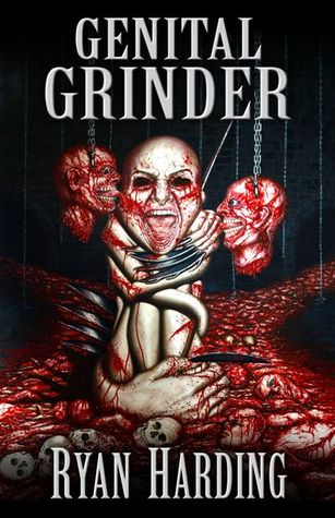 [PDF] [EPUB] Genital Grinder Download by Ryan Harding