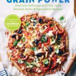 [PDF] [EPUB] Grain Power: Over 100 Delicious Gluten-free Ancient Grain and Superblend Recipe Download