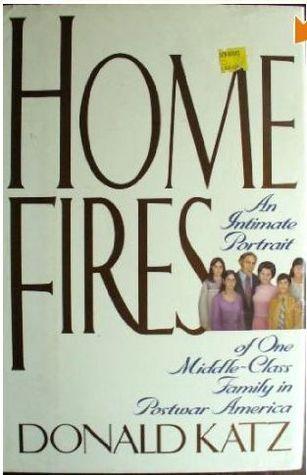[PDF] [EPUB] Home Fires Download by Donald R. Katz