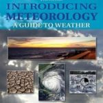 [PDF] [EPUB] Introducing Meteorology: A Guide to the Weather (Introducing Earth and Environmental Sciences) Download