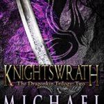 [PDF] [EPUB] Knightswrath (The Dragonkin Trilogy, #2) Download