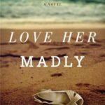[PDF] [EPUB] Love Her Madly Download