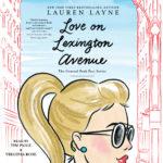 [PDF] [EPUB] Love on Lexington Avenue Download