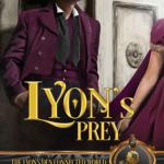 [PDF] [EPUB] Lyon's Prey (Rakes of Mayhem, #0.5; The Lyon's Den) Download