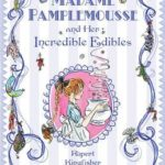[PDF] [EPUB] Madame Pamplemousse and Her Incredible Edibles Download