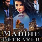 [PDF] [EPUB] Maddie: Betrayed (Deuces Wild #3) Download