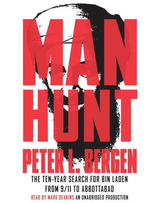 [PDF] [EPUB] Manhunt: The Ten-Year Search for Bin Laden--from 9 11 to Abbottabad Download by Peter L. Bergen