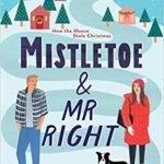 [PDF] [EPUB] Mistletoe and Mr. Right (Moose Springs, Alaska #2) Download