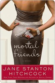 [PDF] [EPUB] Mortal Friends: A Novel Download by Jane Stanton Hitchcock