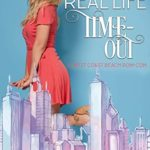 [PDF] [EPUB] My Real Life Time-Out: A West Coast Beach Rom-Com Short Story Download