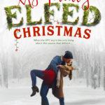 [PDF] [EPUB] My Totally Elfed Christmas Download