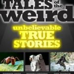 [PDF] [EPUB] National Geographic Tales of the Weird: Unbelievable True Stories Download