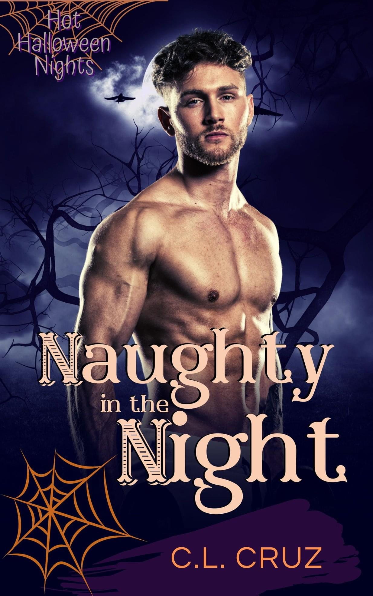 [PDF] [EPUB] Naughty in the Night (Hot Halloween Nights, #2) Download by C.L. Cruz