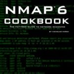 [PDF] [EPUB] Nmap 6 Cookbook: The Fat-Free Guide to Network Security Scanning Download